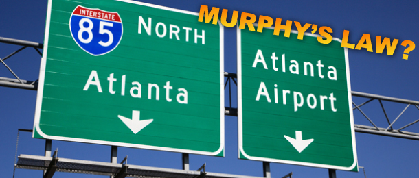 Murphy's Law: Our Social Media Strategist Travels to Atlanta
