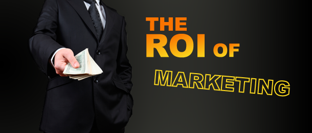 The ROI of Marketing